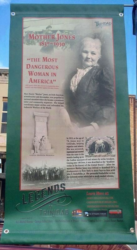 """Legends of Trinidad"" banner - Mother Jones - ""The Most Dangerous Woman In America"" image. Click for full size."