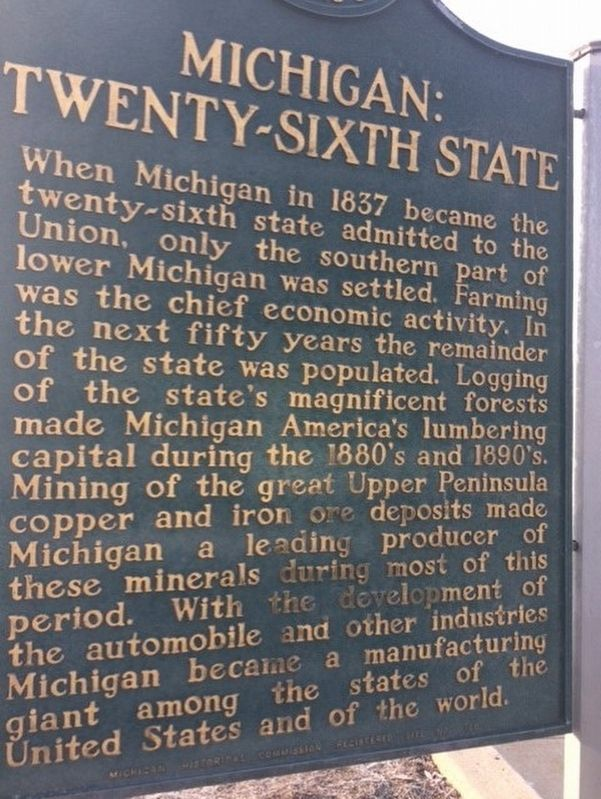 Michigan: Historic Crossroads / Michigan: Twenty-Sixth State Marker image. Click for full size.
