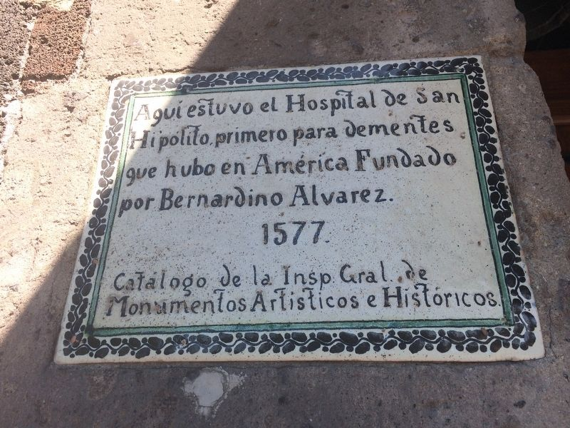 The Hospital of San Hipolito Marker image. Click for full size.