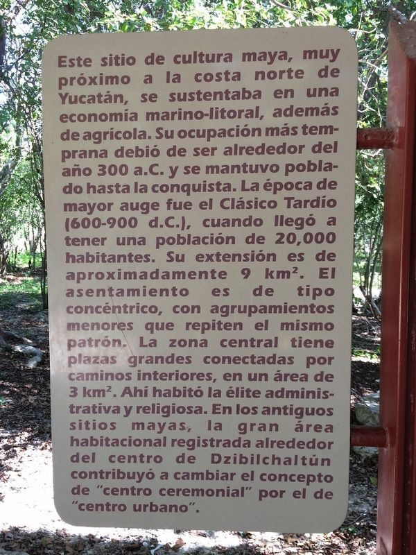Dzibilchaltún Archaeological Site Marker, Spanish text image. Click for full size.