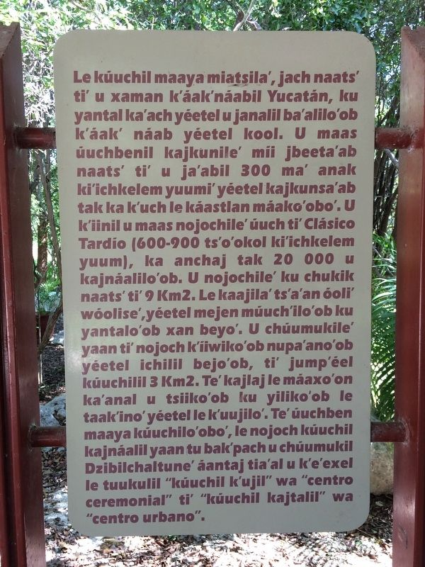 Dzibilchaltún Archaeological Site Marker, Maya-Yucateco text image. Click for full size.