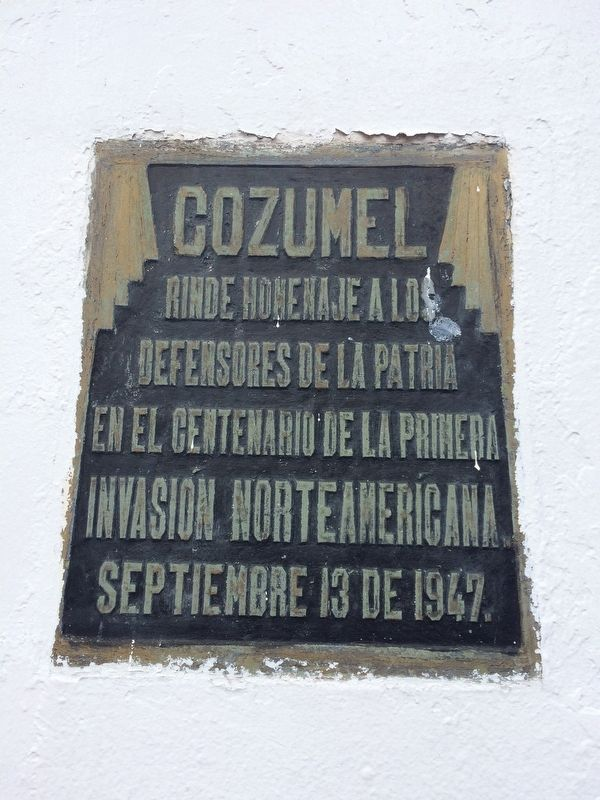 Cozumel's Tribute to the Defenders of the Nation Marker image. Click for full size.