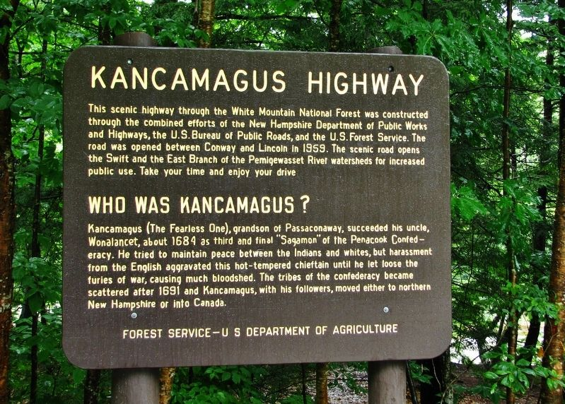 Kancamagus Highway / Who was Kancamagus? Marker image. Click for full size.