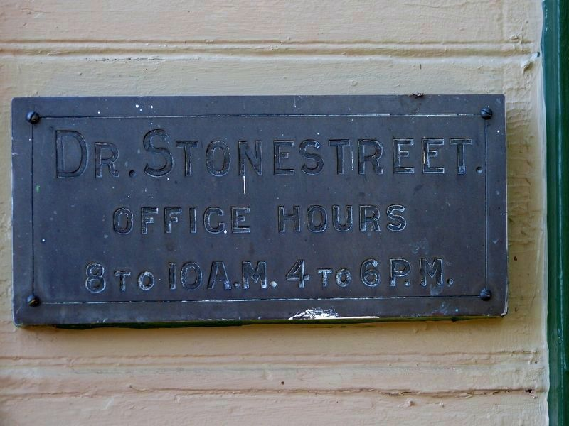 Dr. Stonestreet<br>Office Hours<br>8 to 10 A.M. 4 to 6 P.M. image. Click for full size.