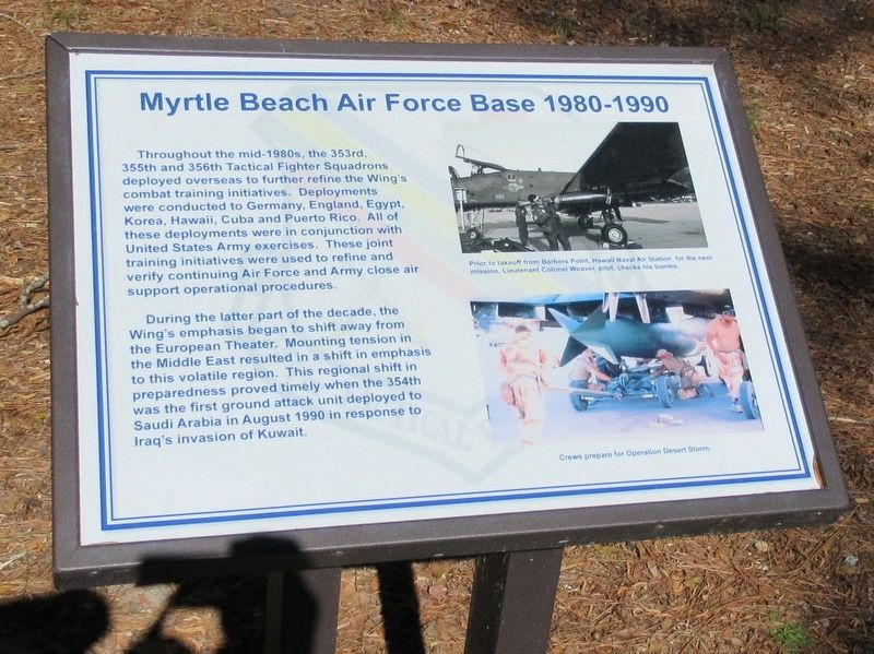 Myrtle Beach Air Force Base 1980 - 1990 Marker image. Click for full size.