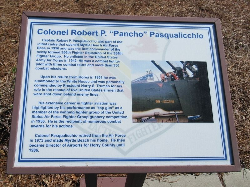 "Colonel Robert P. ""Pancho"" Pasqualicchio Marker image. Click for full size."