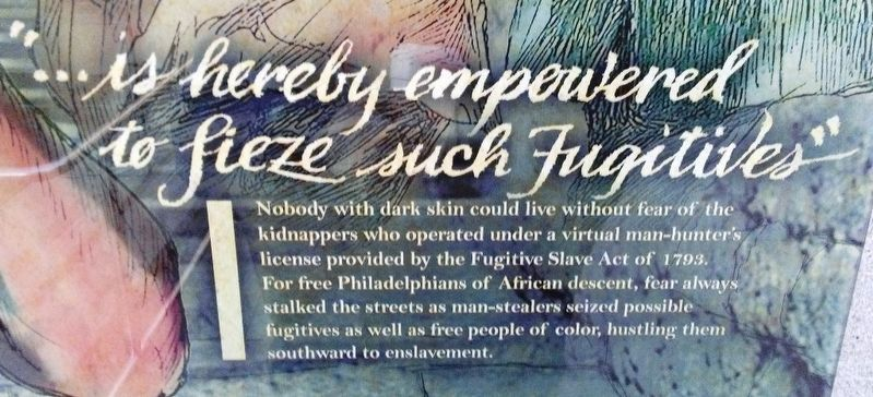 """...is hereby empowered to sieze such Fugitives"" Marker Text image. Click for full size."