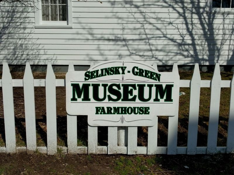 Selinsky-Green Museum Farmhouse Sign image. Click for full size.