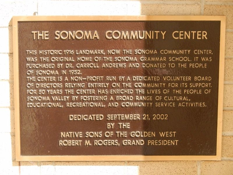 The Sonoma Community Center Marker image. Click for full size.