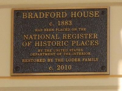 Bradford House Marker image. Click for full size.