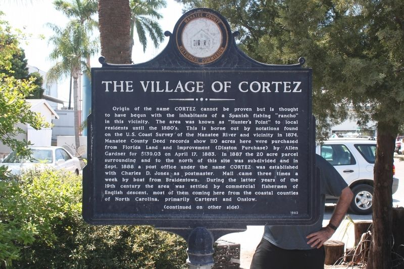 The Village of Cortez Marker-Side 1 image. Click for full size.