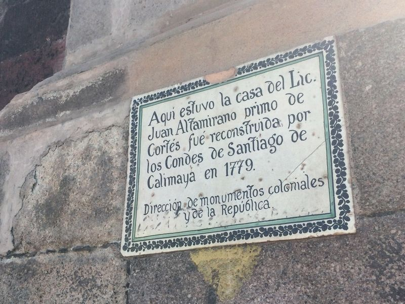 The House of Juan Altamirano Marker image. Click for full size.