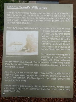 George Yount's Millstones Marker image. Click for full size.