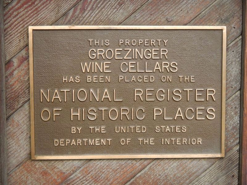 Groezinger Wine Cellars Plaque image. Click for full size.