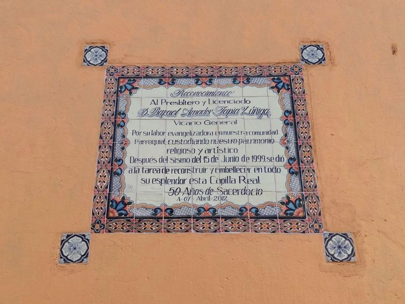 An additional marker dedicated to Father Rafael Amador Tapia Zúñiga image. Click for full size.