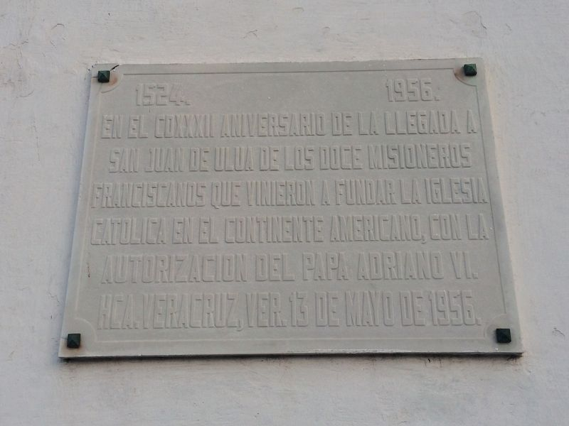 An additional nearby marker on the first missionaries of 1524. image. Click for full size.