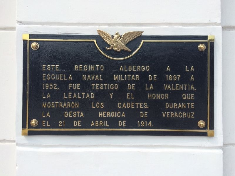 The Mexican Naval Academy Marker image. Click for full size.