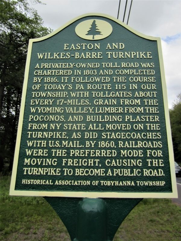 Easton and Wilkes-Barre Turnpike Marker image. Click for full size.