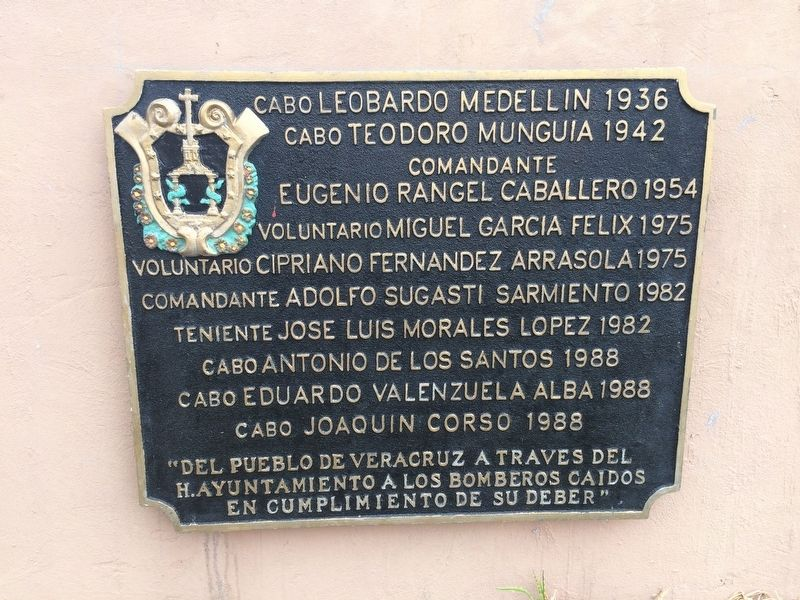 An additional nearby marker to fallen firefighters from Veracruz image. Click for full size.