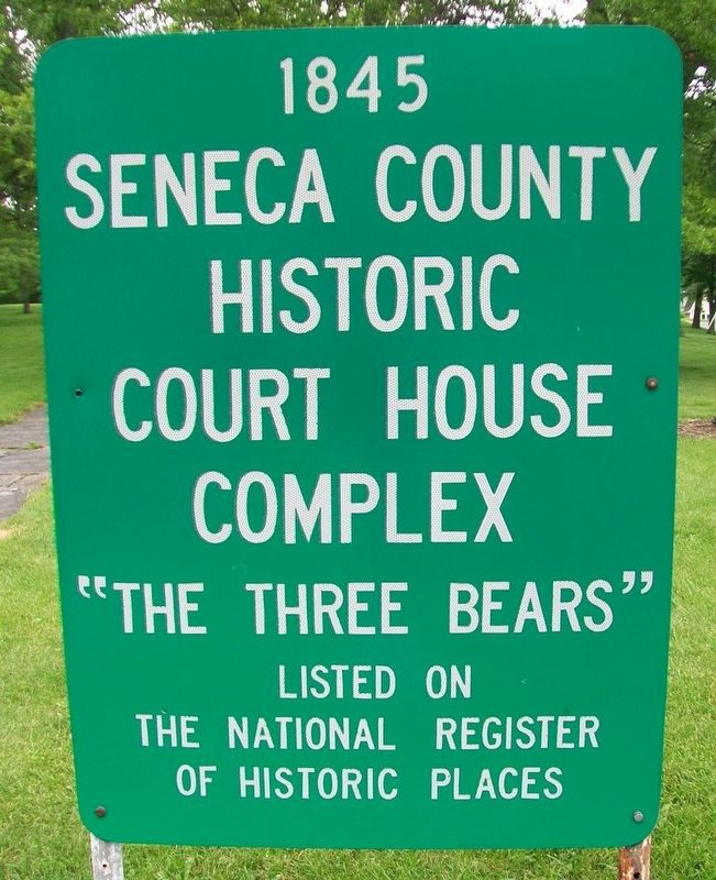 1845 Seneca County Historic Court House Complex Marker image. Click for full size.