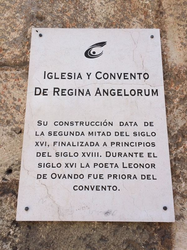 The Church and Convent of Regina Angelorum Marker image. Click for full size.