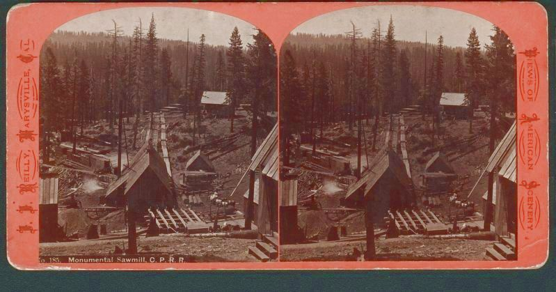 Monumental Sawmill, C.R.R.R. image. Click for full size.