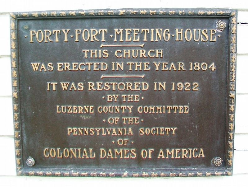 Forty Fort Meeting House Marker image. Click for full size.