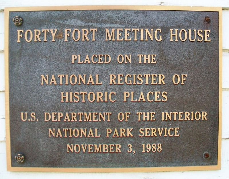 Forty Fort Meeting House NRHP Marker image. Click for full size.