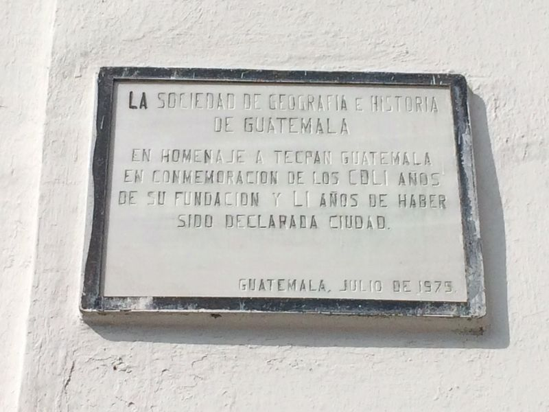 An additional marker on the Founding of Tecpán Guatemala image. Click for full size.