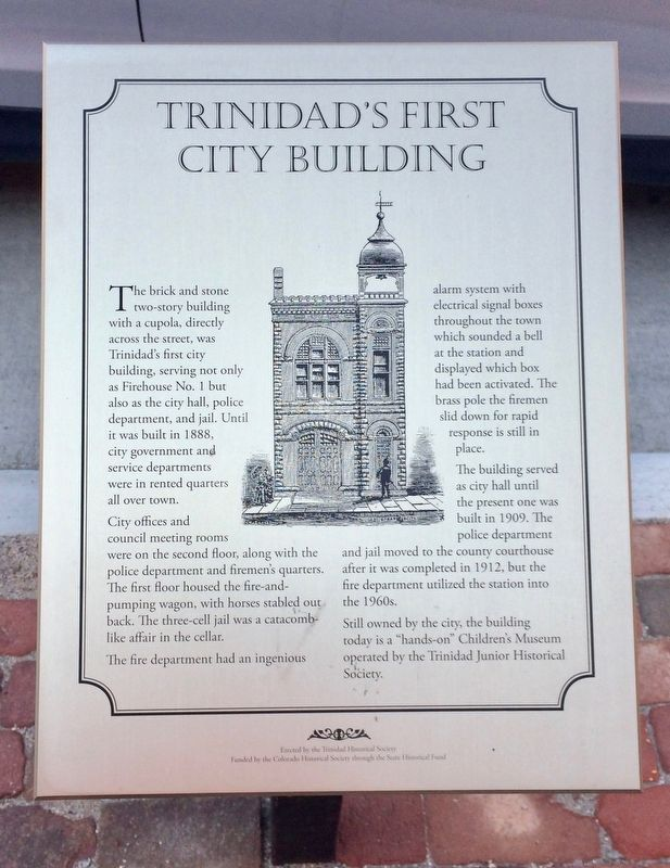 Trinidad's First City Building Marker image. Click for full size.