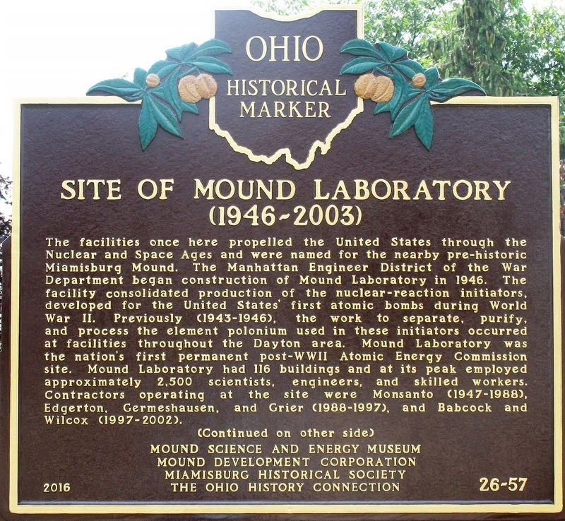 Site of Mound Laboratory (1946- 2003) Marker image. Click for full size.