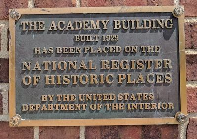 Academy Building National Register of Historic Places Plaque image. Click for full size.