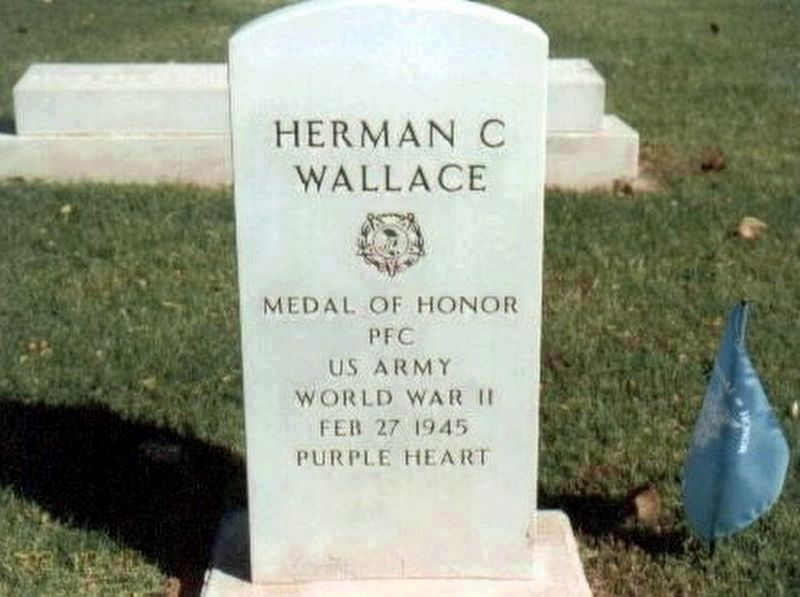 PFC. Herman C. Wallace-World War II Congressional Medal of Honor Recipient-grave marker image. Click for full size.