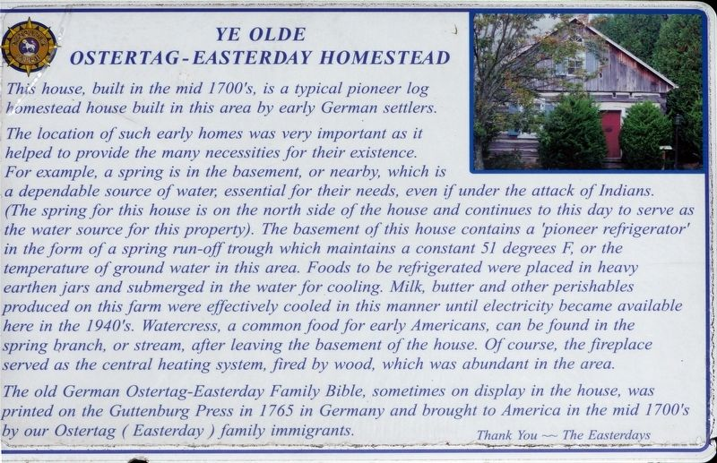 Ye Olde Ostertag-Easterday Homestead Marker image. Click for full size.