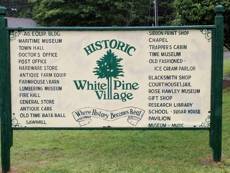 Historic White Pine Village Sign image. Click for full size.
