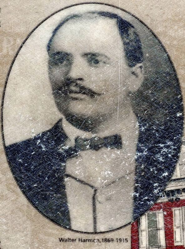 Walter Harmon 1869-1915 image. Click for full size.