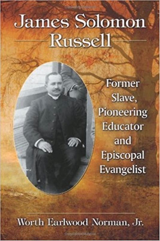 James Solomon Russell: Former Slave, Pioneering Educator and Episcopal Evangelist image. Click for more information.