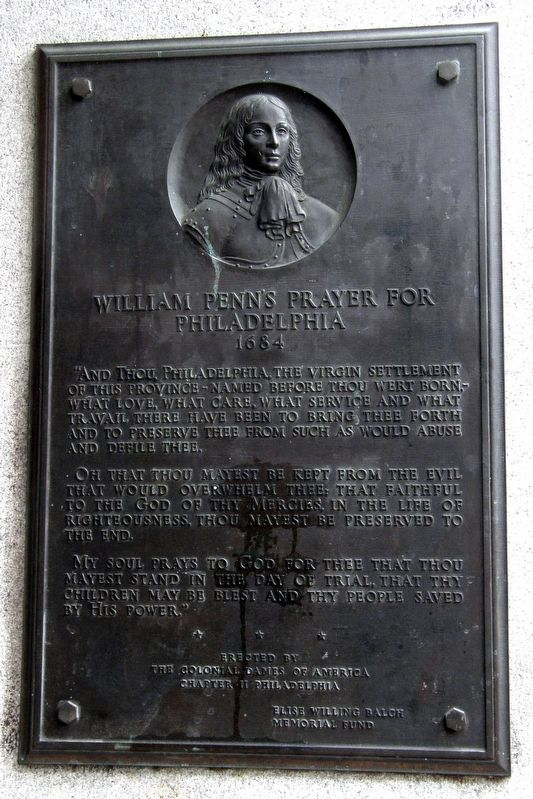 William Penn's Prayer for Philadelphia Marker image. Click for full size.