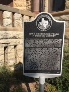 Edna Westbrook Trigg in Denton County Marker image. Click for full size.
