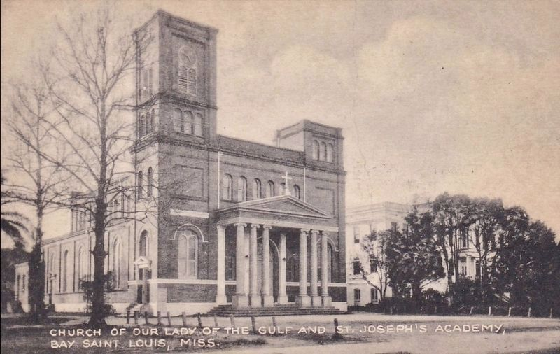 <i>Church of Our Lady of the Gulf and St. Joseph&#39;s Academy, Bay St. Louis, Miss.</i> image. Click for full size.