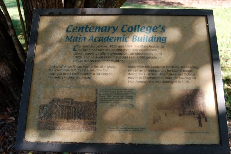 Centenary College's Main Academic Building Marker image. Click for full size.