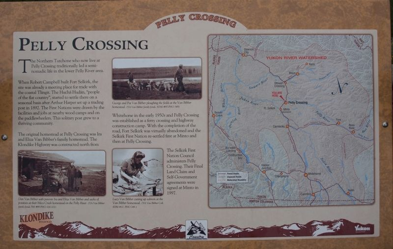 Pelly Crossing Marker image. Click for full size.