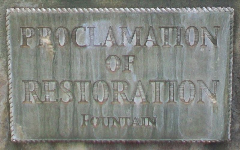 Proclamation of Restoration Fountain Marker image. Click for full size.