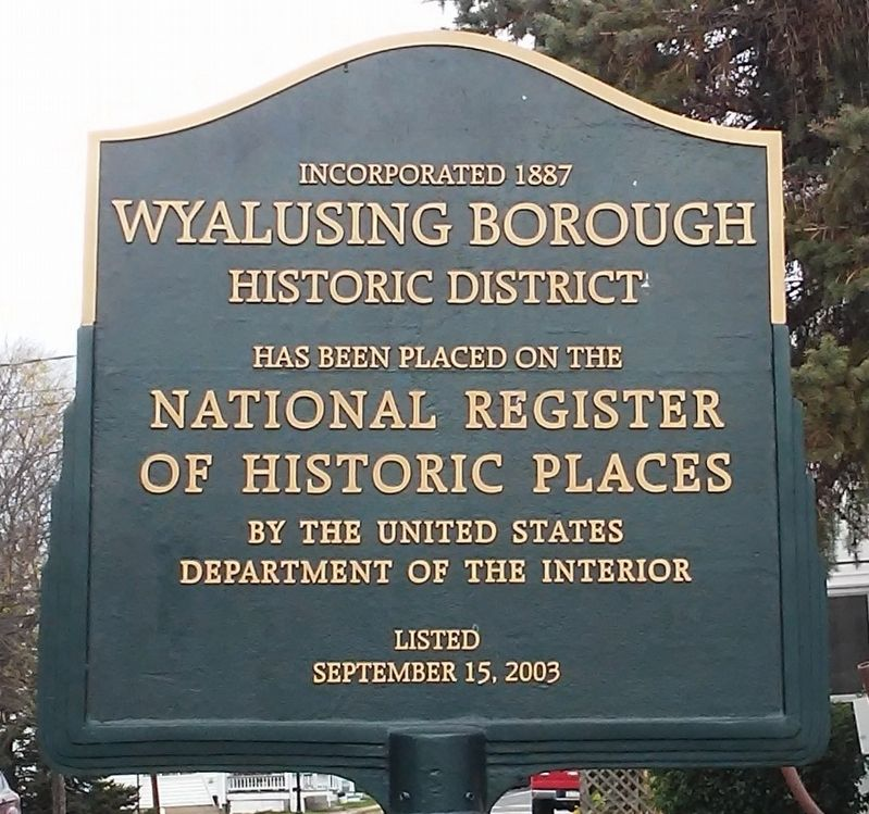 Wyalusing Borough Historic District Marker image. Click for full size.