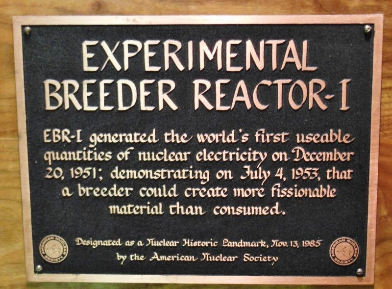 American Nuclear Society Historic Landmark image. Click for full size.