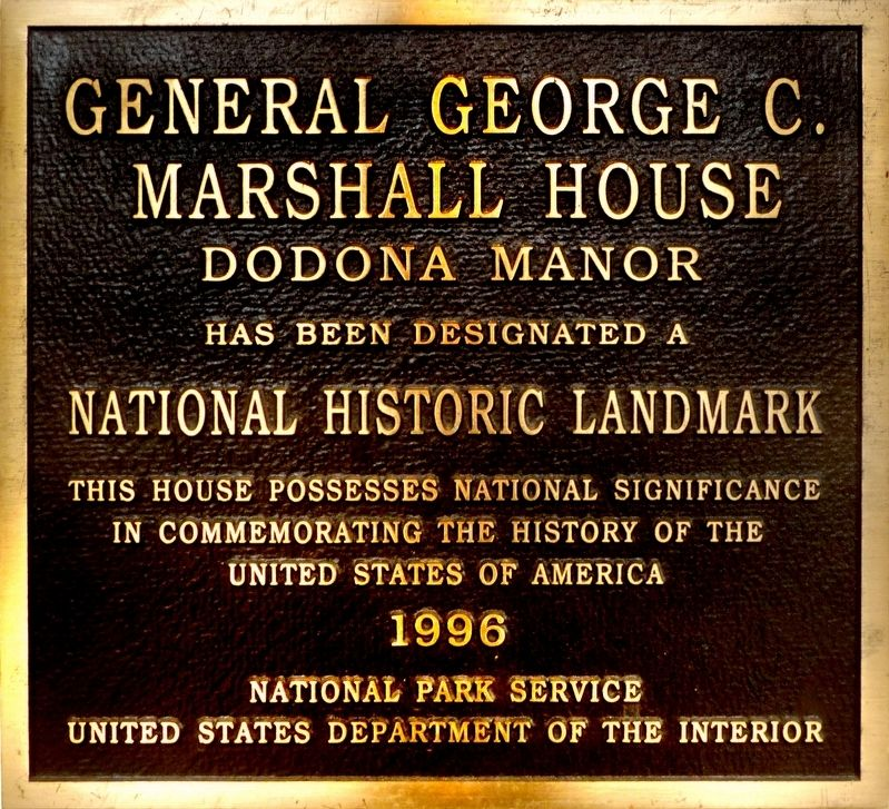 General George C. Marshall House Dodona Manor Marker image. Click for full size.