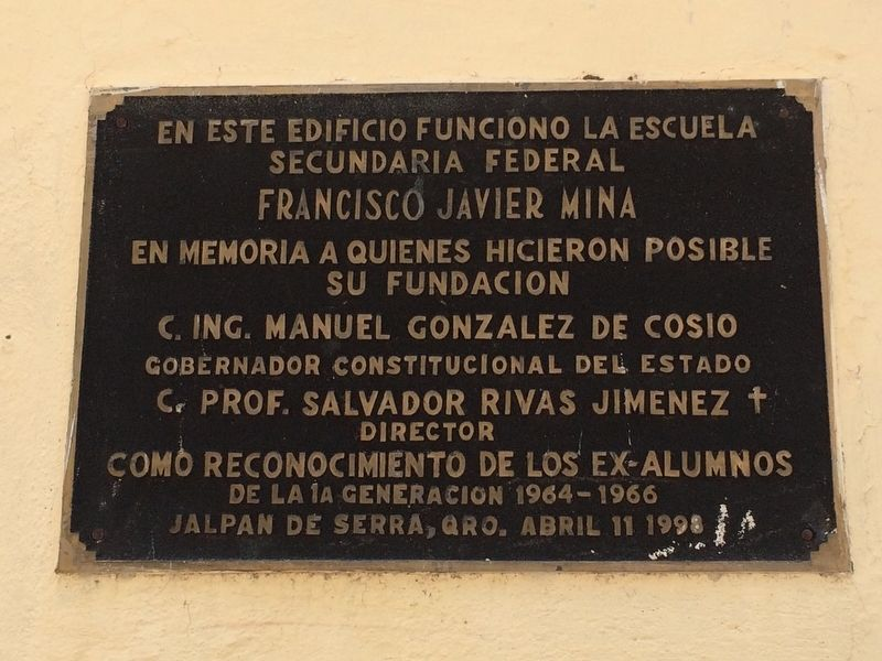 The Francisco Javier Mina Federal Secondary School Marker image. Click for full size.