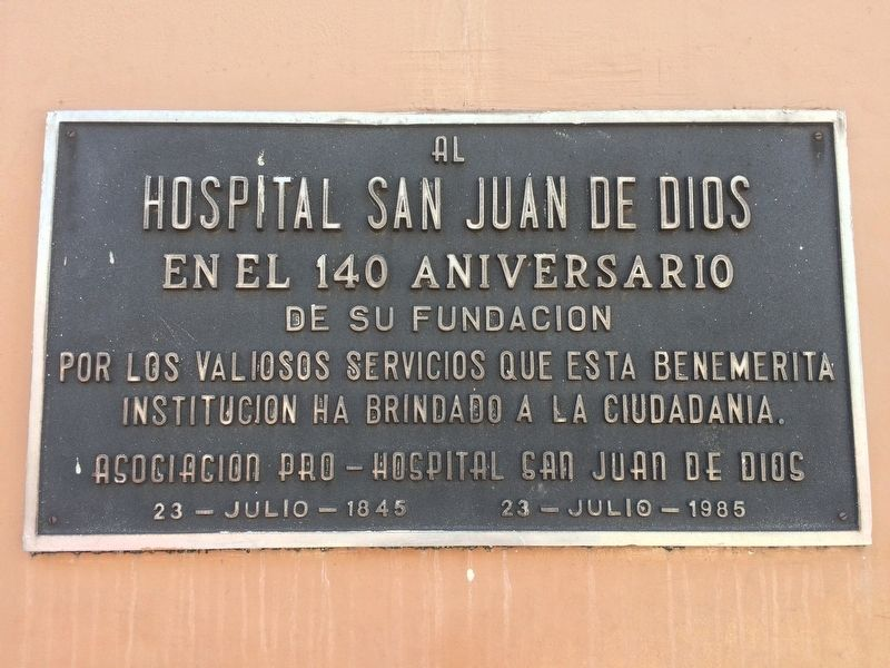 The 140th Anniversary of the San Juan de Dios Hospital Marker image. Click for full size.