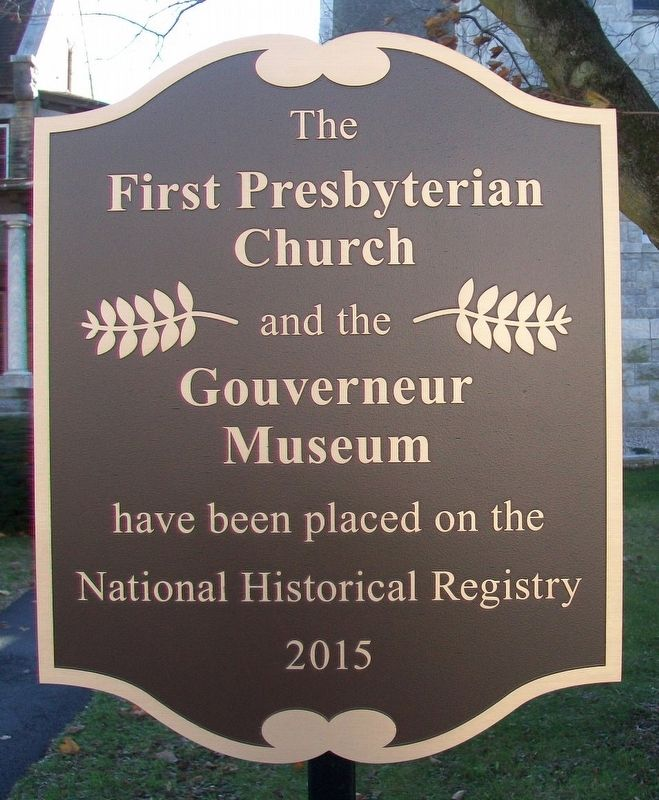The First Presbyterian Church and the Gouverneur Museum NRHP Marker image. Click for full size.