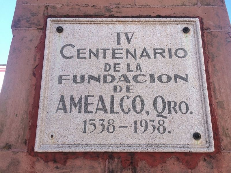 The 400th Anniversary of the Founding of Amealco Marker image. Click for full size.